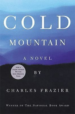 essay on cold mountain by charles frazier Charles frazier's use of music in cold mountain on studybaycom - the american civil war was a grief-filled, online marketplace for students.