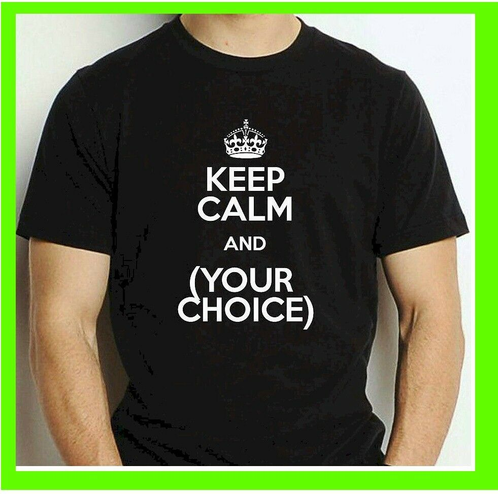 Buy 1 keep calm custom personalized t shirt your text for Where to buy custom t shirts