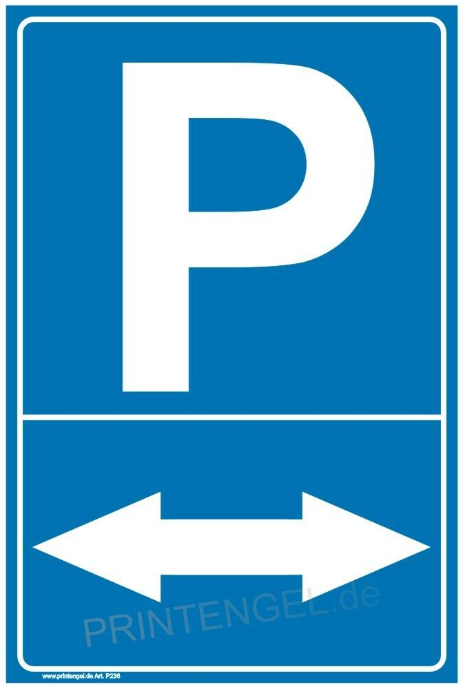 schild parken pfeil parkplatzschild privatparkplatz parkverbot halteverbot p236 ebay. Black Bedroom Furniture Sets. Home Design Ideas