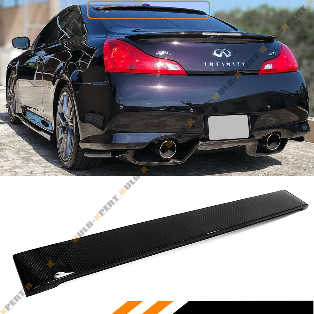 fits for infiniti g37 2 dr coupe real carbon fiber rear roof spoiler visor wing ebay. Black Bedroom Furniture Sets. Home Design Ideas