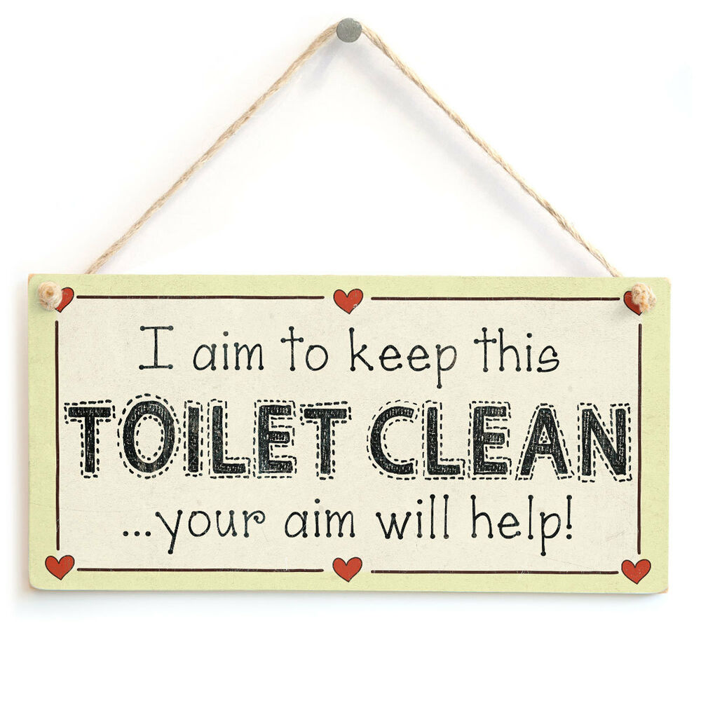 I aim to keep this toilet clean your aim will help for How to keep bathroom clean