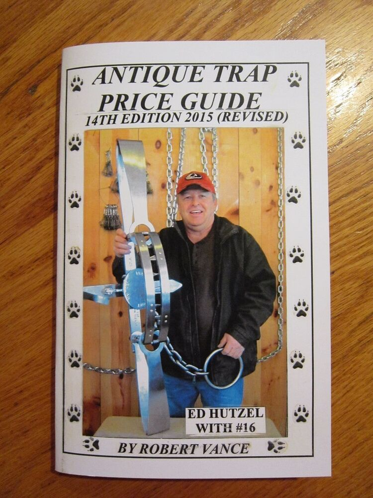 2015 Antique Trap Price Guide/ Newhouse Traps / by Robert Vance | eBay