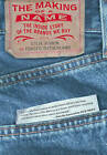 NEW The Making of a Name: The Inside Story of the Brands We Buy by Steve Rivkin