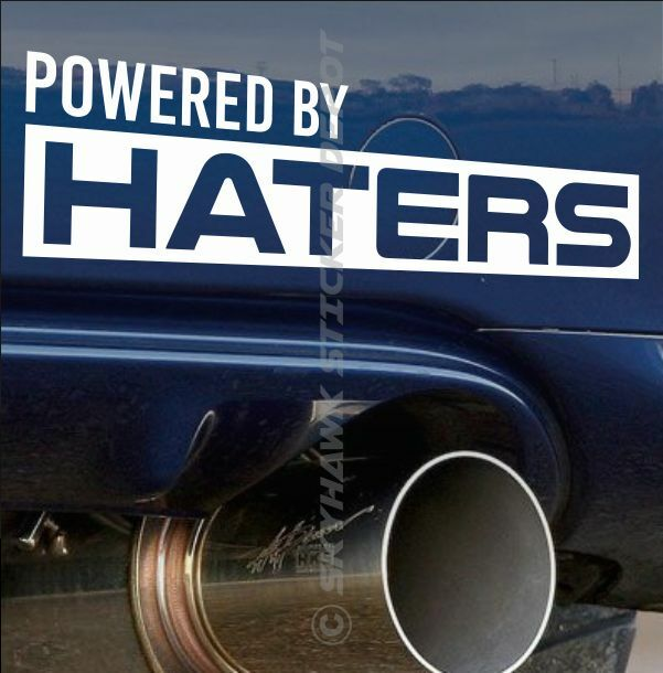 Powered By Haters Funny Bumper Sticker Vinyl Decal Muscle