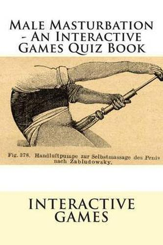 New Male Masturbation - An Interactive Games Quiz Book By -3362