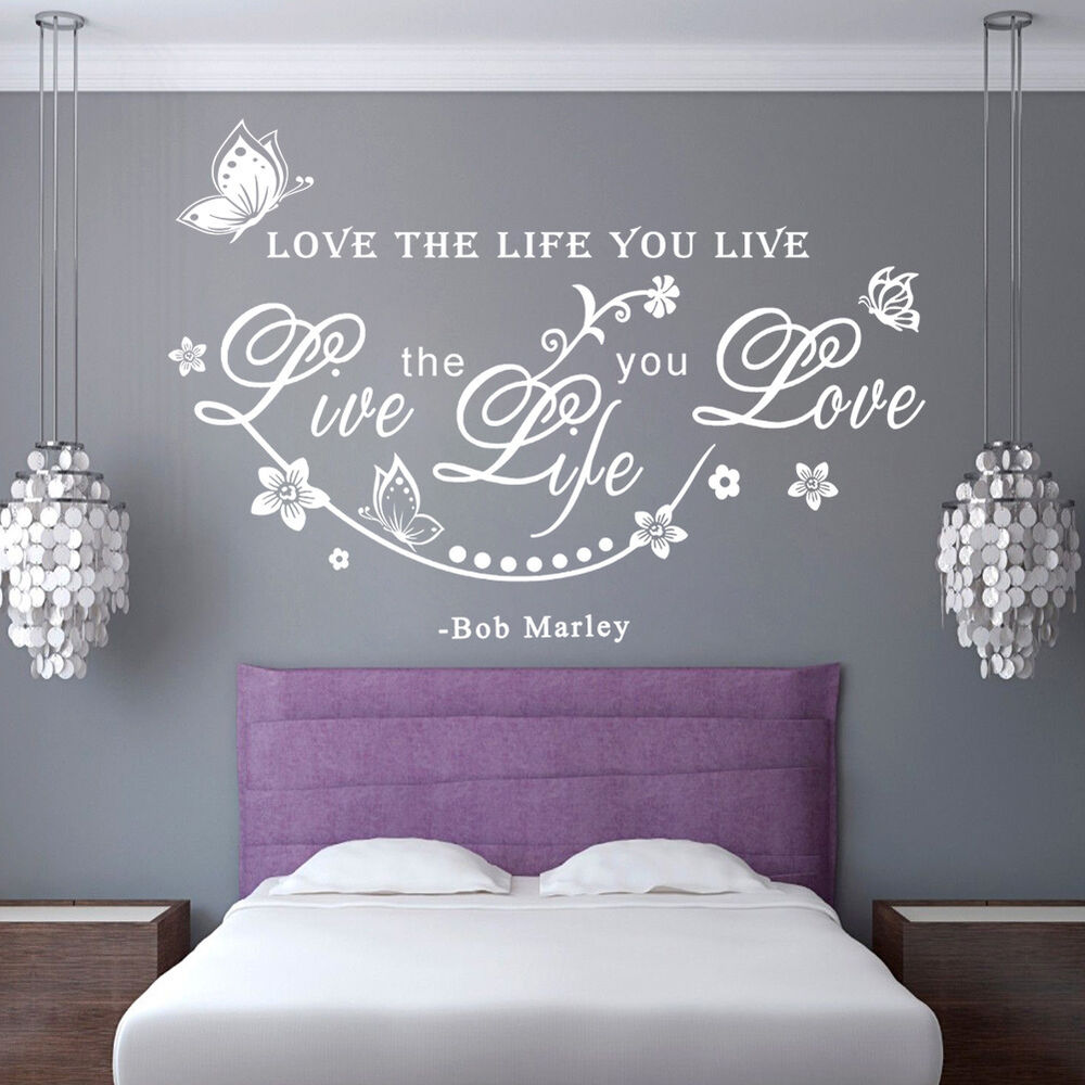 Love Quotes About Life: Bob Marley Quote Love The Life You Live Sentence Art Wall