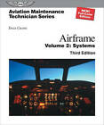 Aviation Maintenance Technician: Airframe, Volume 2: Systems (Aviation Maintenan