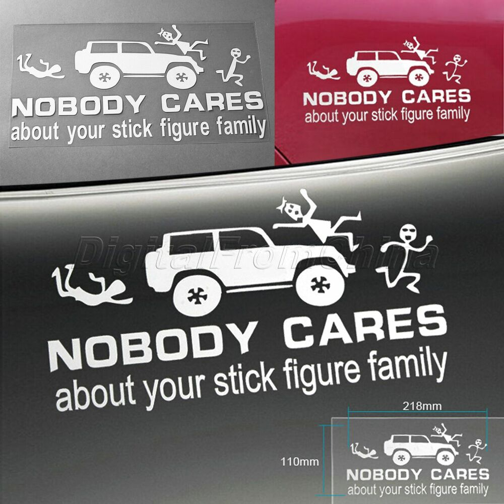 Nobody cares about your stick figure family for car window truck decal sticker 602815850698 ebay
