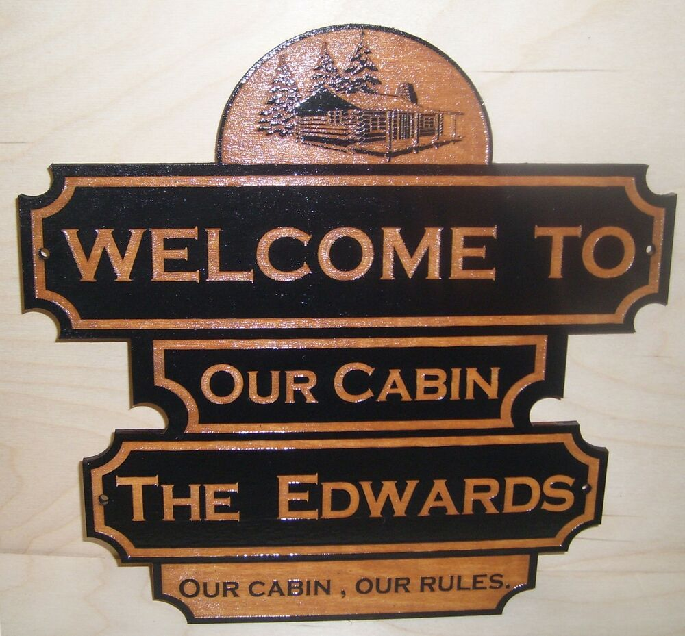 Personalized custom wood sign welcome to our cabin any for Cabin signs wood