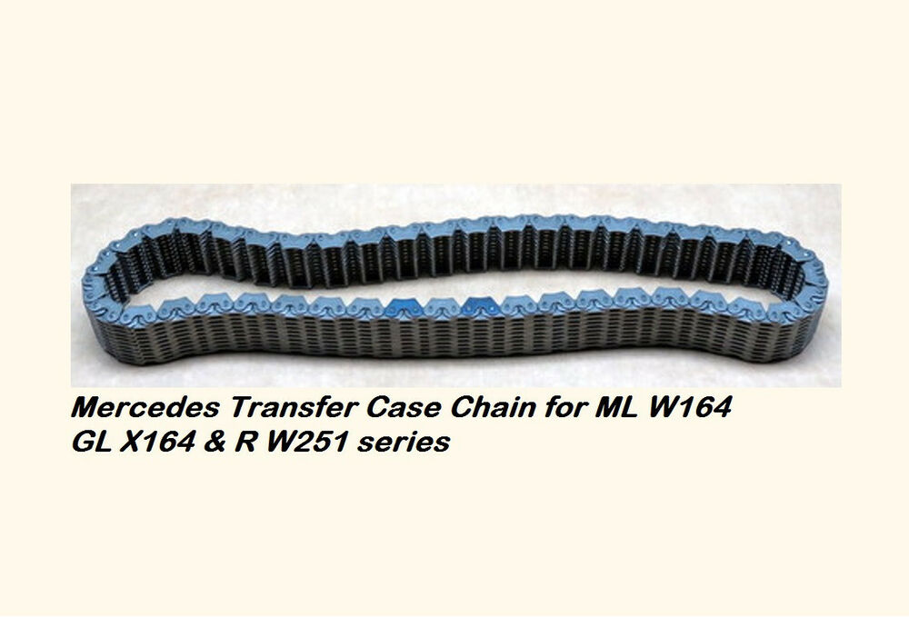 Mercedes ml w164 r w251 gl x164 transfer case chain ebay for Mercedes benz chain