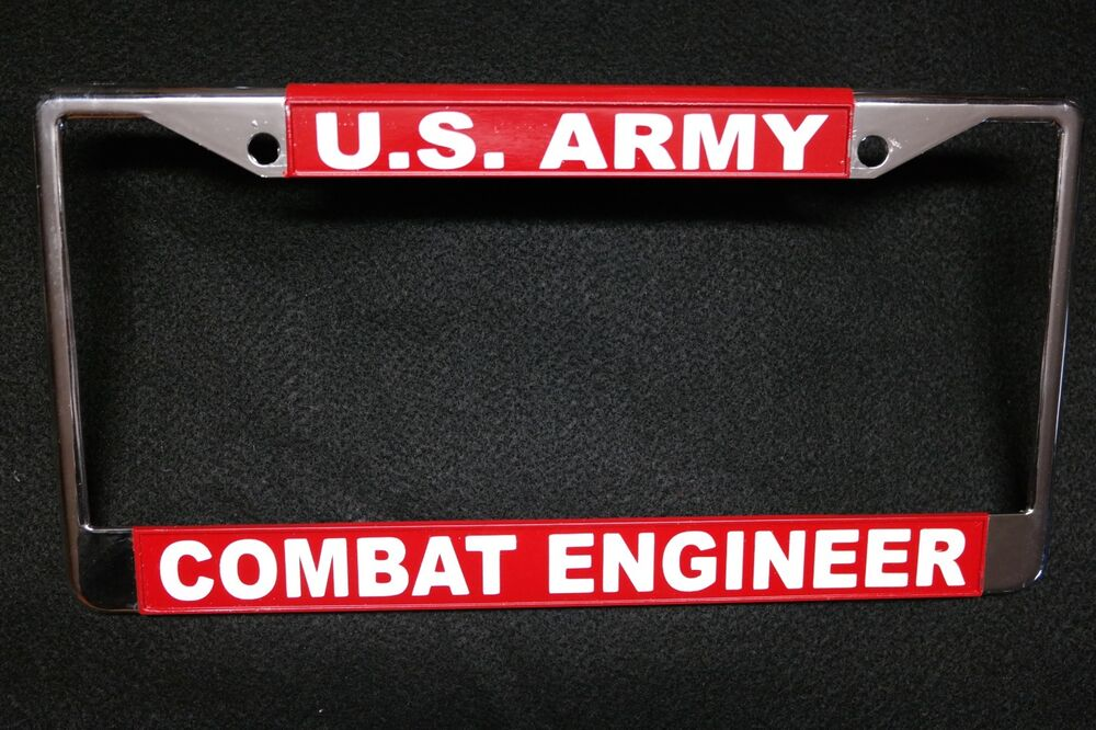 Military License Plate Frame U S Army Combat Engineer