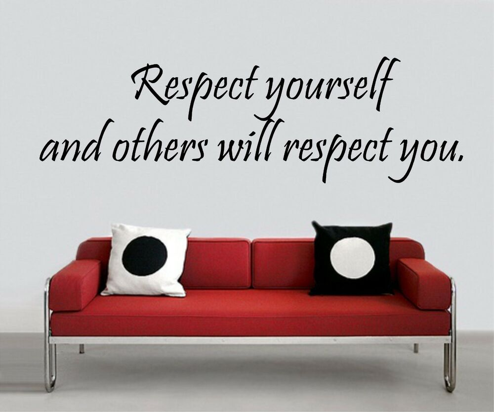 Scarface money power respect vinyl wall decal for home decore - Wall Sticker Respect Yourself Others Will Respect U Quote Vinyl Decal Cf 138 B6 Ebay