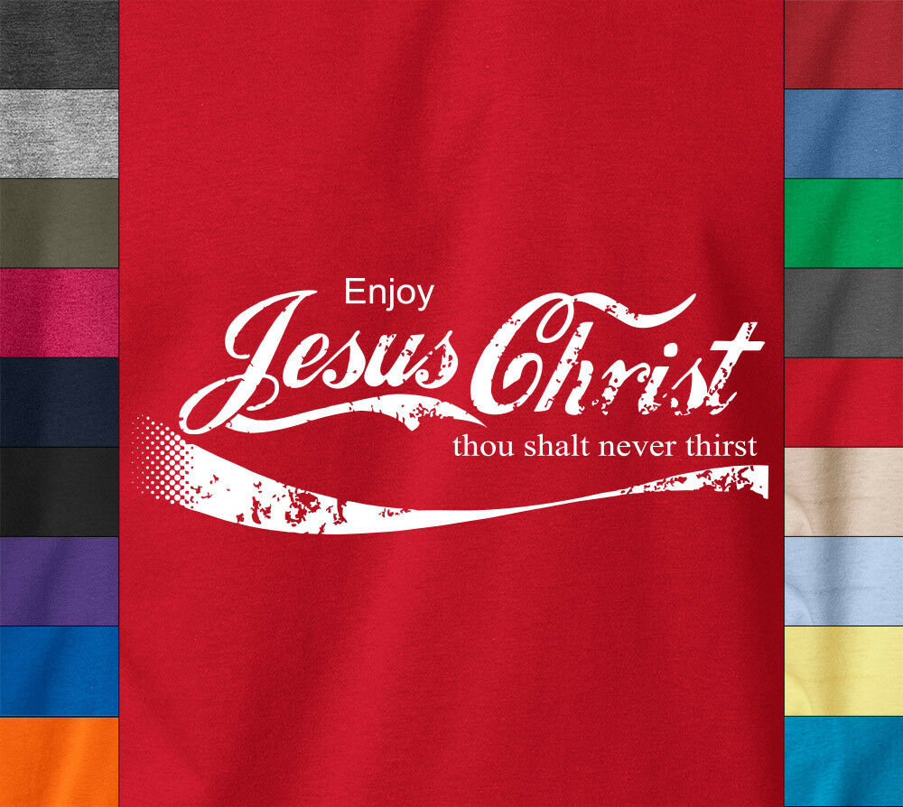 ENJOY JESUS CHRIST 100% Ringspun Cotton T-Shirt Coke Parody ...