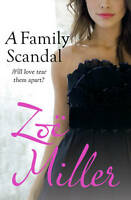 A FAMILY SCANDAL by Zoe Miller : WH4-B198 : PBL772 : NEW BOOK