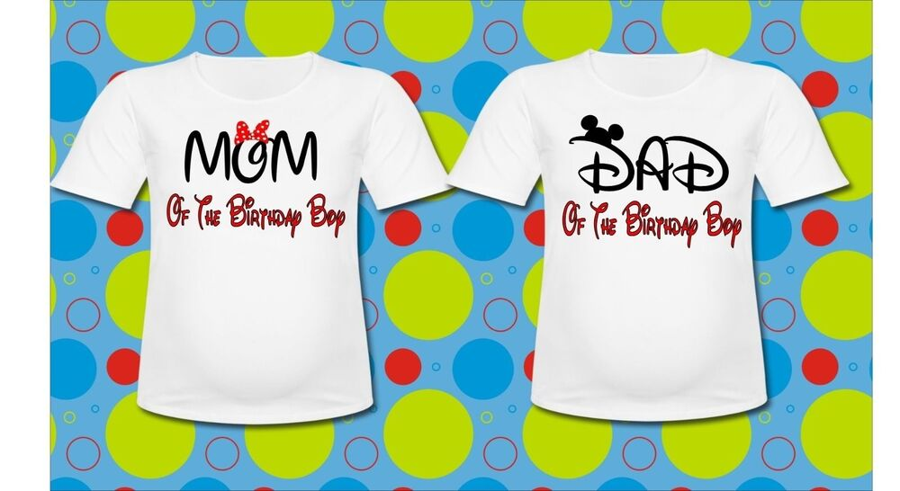Details About Mickey And Minnie Mouse Mom Dad Of The Birthday Boy T Shirts Pick 1 Shirt