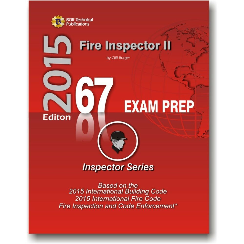 67 Fire Inspector Ii Icc Exam Practice Questions Test Workbook 2015