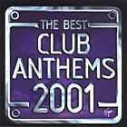 Various Artists The Best Club Anthems...Ever 2001 CD