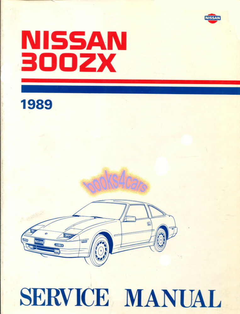 300zx Shop Manual Service Repair 1989 Nissan Book
