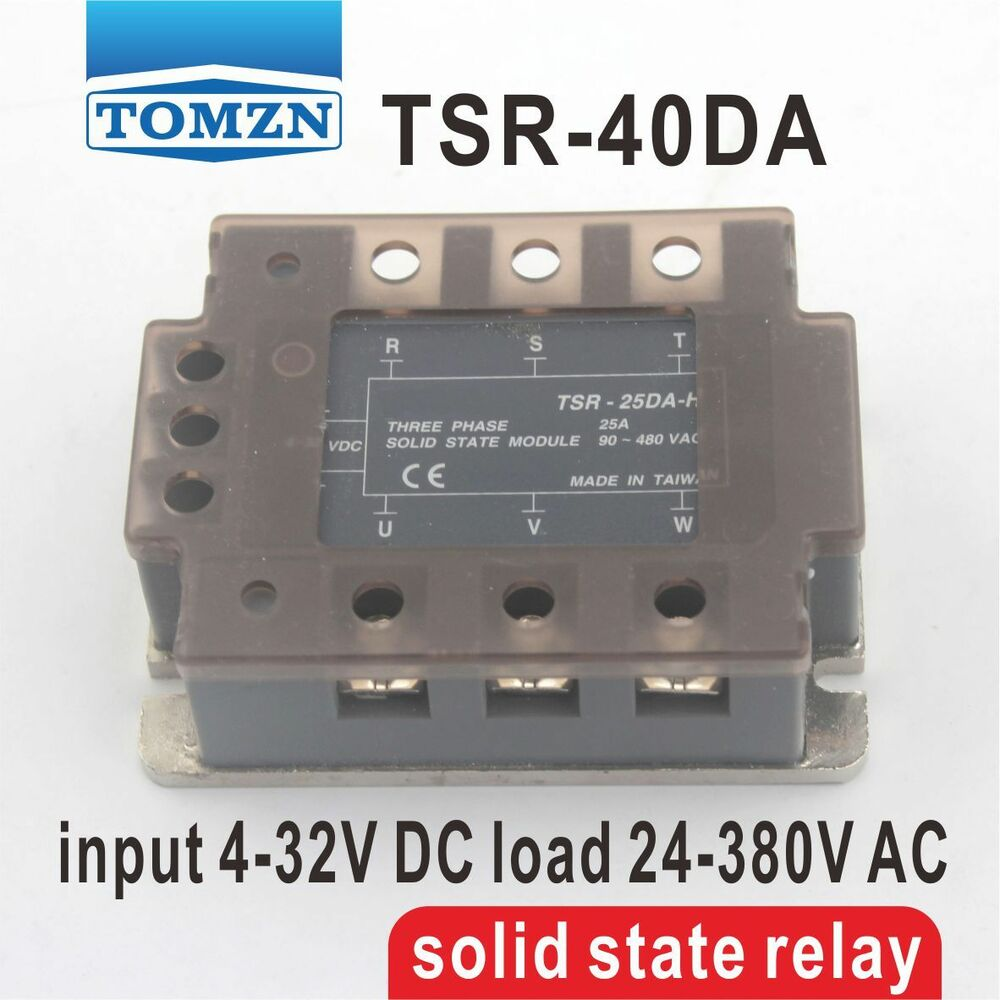 Tsr 40da Three Phase Ssr Input 4 32v Dc Load 24 380v Ac Solid State There Are Relays And Relay Ebay