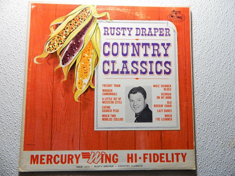 VINYL LP...RUSTY DRAPER -COUNTRY CLASSICS WING/MERCURY REC. MGW ...