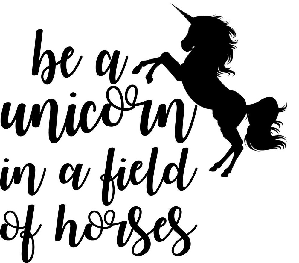 custom vinyl car decal be a unicorn in a field of horses whimsical fairytales ebay. Black Bedroom Furniture Sets. Home Design Ideas