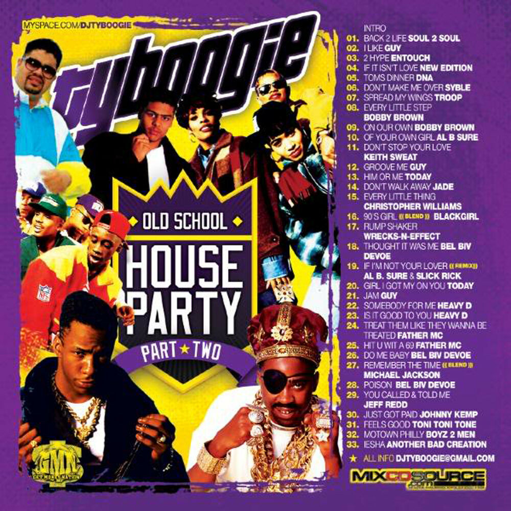 Dj ty boogie old school house party pt 2 mix cd for Classic house list 90s