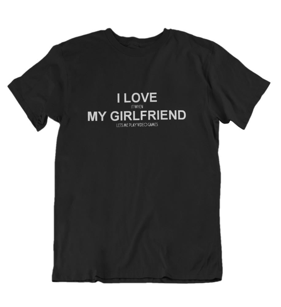d97c89060 I Love It When My Girlfriend Lets Me Play Video Games Shirt Funny  Valentines Day