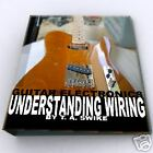 Electric Guitar Electronics Body Building DIY Unfinished Wiring Kit Book on CD