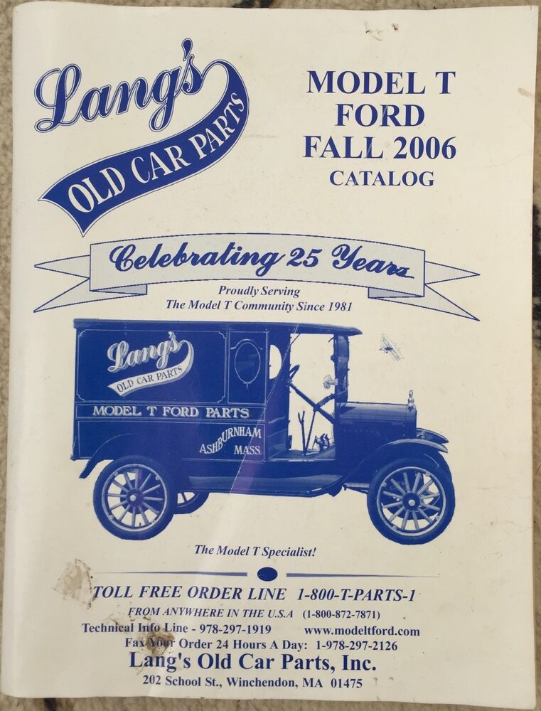 Lang\'s Old Car Parts - Model T Ford - Fall 2006 Catalog - 176 pages ...