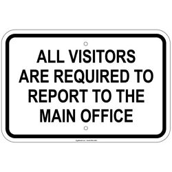 Reflective Visitors Required To Report To Main Office 12'' x 18'' Aluminum Signs