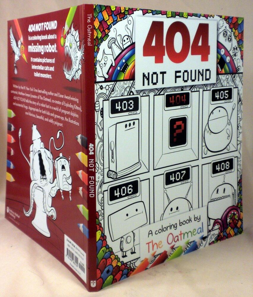 Signed, 404 NOT FOUND: A COLORING BOOK BY THE OATMEAL, Matthew Inman ...