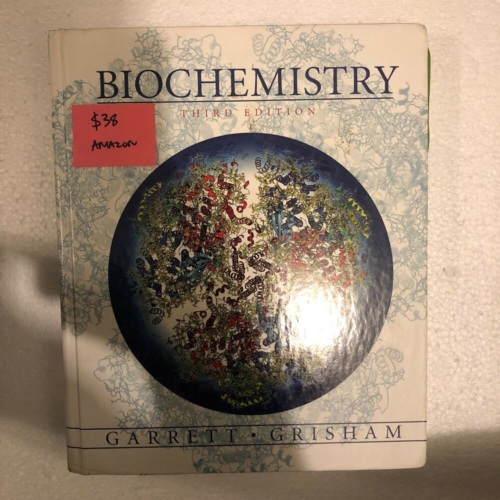 Biochemistry by Charles M. Grisham and Reginald H. Garrett 9781133106296 |  eBay