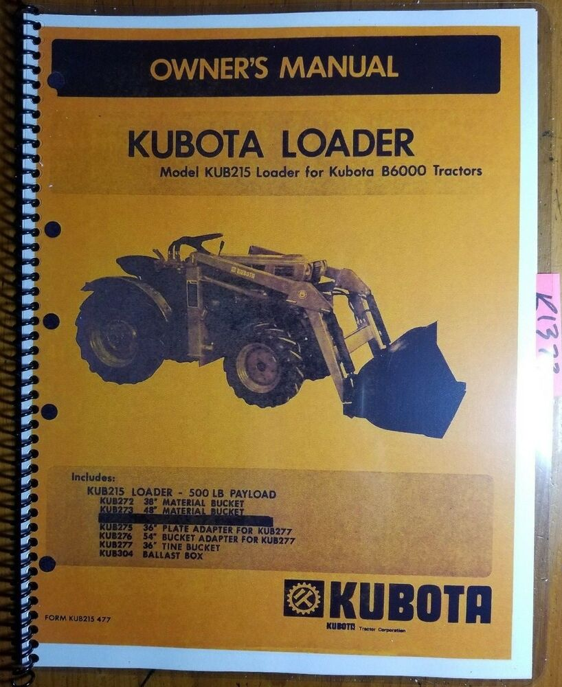 Kubota KUB215 Loader for B6000 Tractor Owner\'s Operator\'s & Parts ...