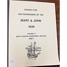 Search for the Passengers of the Mary & John 1630 Vol 17 pt 1