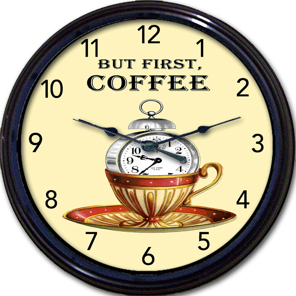 Coffee Cup Mug Caffeine Decaf Wall Clock But First Coffee Kitchen ...