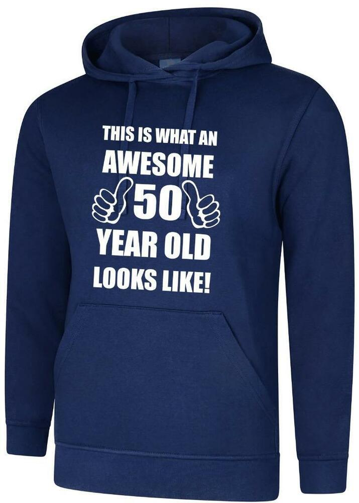 50th 50 Years Old Fifthtieth Birthday Presents Mens Funny Awesome Hoody