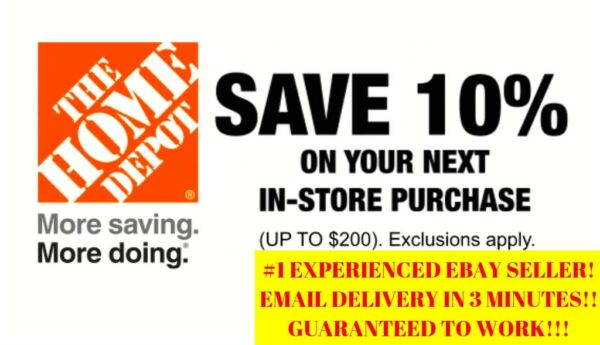 ONE (1X) 10% OFF Home Depot Coupon - Instore ONLY Save up to $200- Fast Shipment