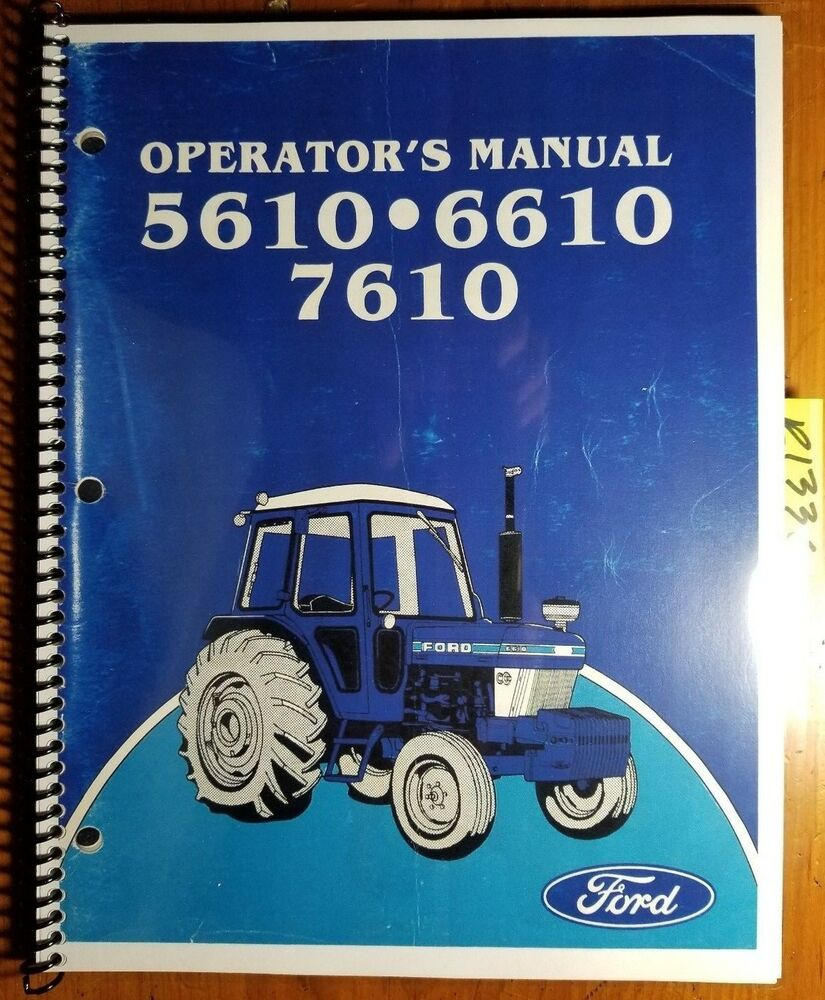 Ford 5610 6610 7610 Tractor 1983-85 Owner's Operator's Manual SE 4070 5838  5/83 | eBay