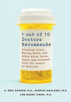 1 Out of 10 Doctors Recommends: Drinking Urine, Ea 9781250070579 | eBay