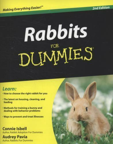Rabbits for Dummies by Audrey Pavia Connie Isbell Paperback Book 2nd Edition
