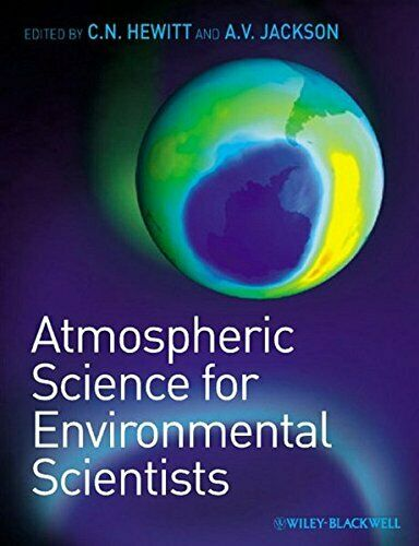 Atmospheric Science for Environmental Scientists - [Blackwell Publishing Ltd.]