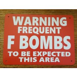 Kyпить Funny Warning Signs - FREQUENT F BOMBS - Man Cave, Garage, Work Shop, Office Bar на еВаy.соm