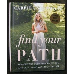 Kyпить CARRIE UNDERWOOD FIND YOUR PATH FIRST EDITION SIGNED AUTO BOOK COA INCLUDED!!!  на еВаy.соm