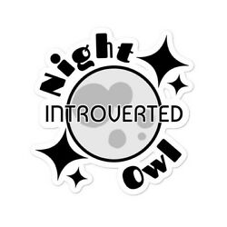 Introverted Night Owl  Bubble-free stickers/ laptop stickers