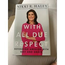Kyпить Nikki Haley With All Due Respect Autographed Signed Hardcover Book Trump Biden на еВаy.соm