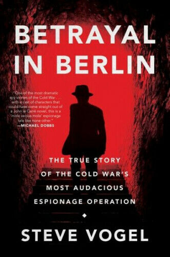 Augsburg,DeutschlandBetrayal in Berlin: The True Story of the Cold War's Most Audacious