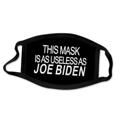 Kyпить This Face Covering is a USELESS as JOE BIDEN Face Covering Trump New на еВаy.соm