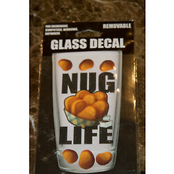 Glass Removable DECAL Sticker NUG LIFE For Drinkware,Computers,Windows, Anywhere