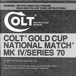 Colt Gold Cup National Match MK IV Series 70 Pistols Owner's Manual -Copy