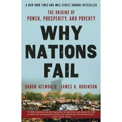 Why Nations Fail: The Origins of Power, Prosperity, and Poverty (0307719227)